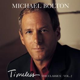 CD Bolton Michael - Timeless (The Classics) Vol.2 album