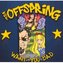 CDs the Offspring- want you bad singolo