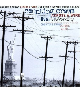 Couting Crows- Accross a Wire live in NewYorkCity