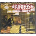CDs Audio 2- naufragati singolo