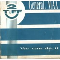 LP General Max  we can do it