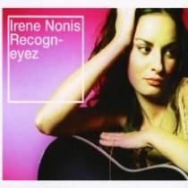 CDs IRENE NONIS - RECOGN EYEZ 044001929427